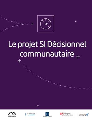 Le projet Si décisionnel communautaire
